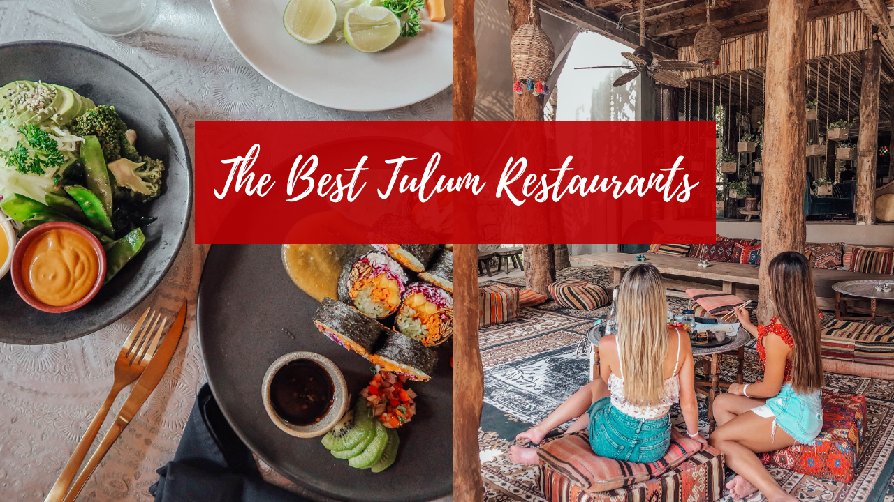 A Foodie's Guide to Tulum