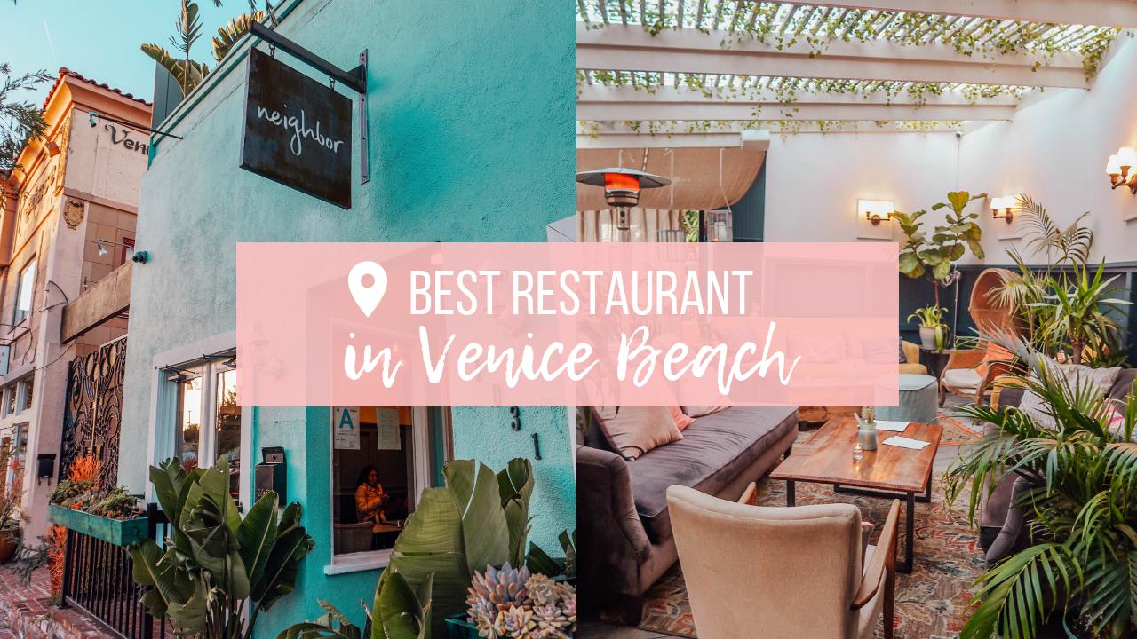 Neighbor: A Cozy Chic Restaurant in Venice Beach