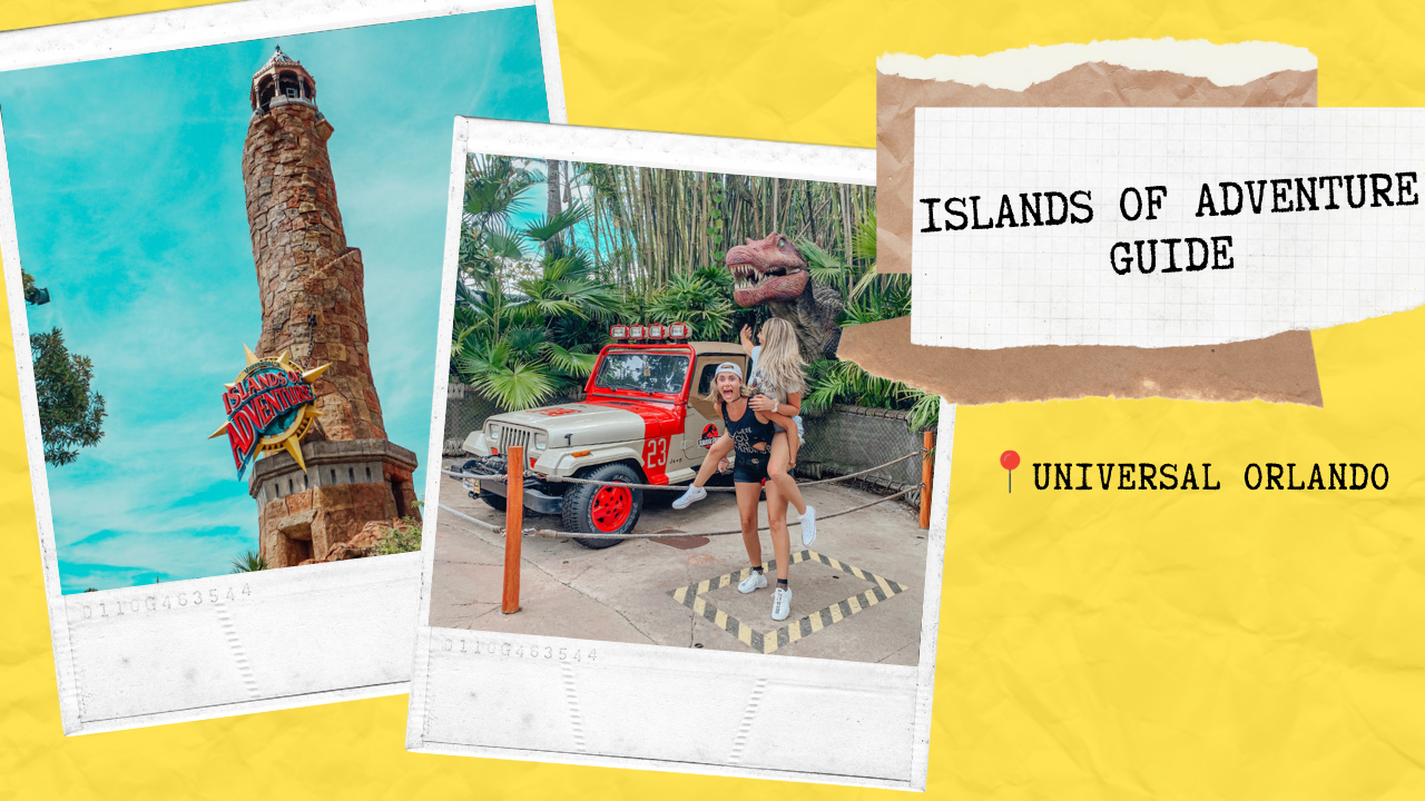 Universal's Islands of Adventure Complete Guide