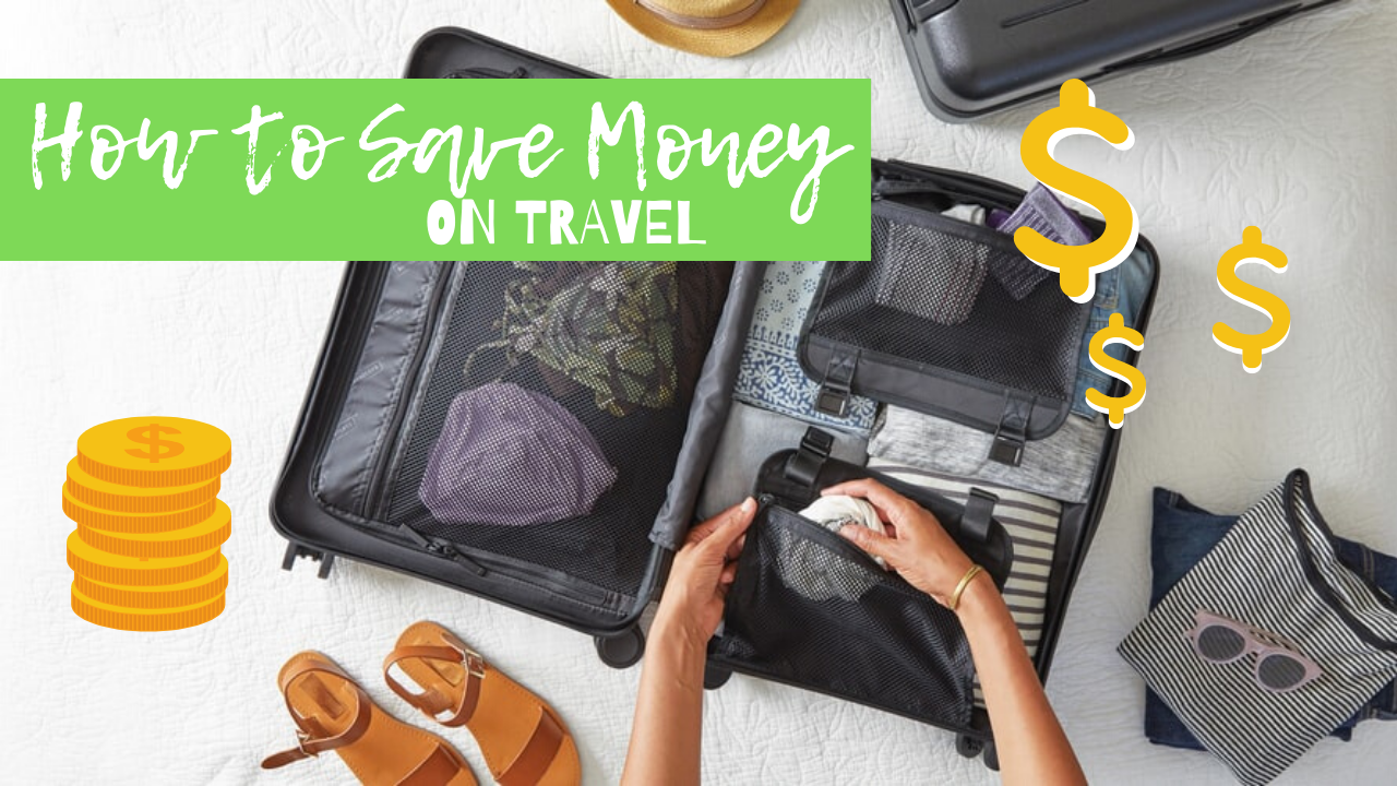 Practical Ways to Save Money on Travel