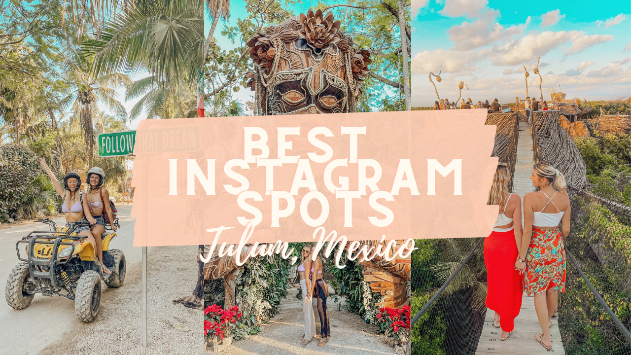 The Most Instagrammable Spots in Tulum, Mexico! *2021*
